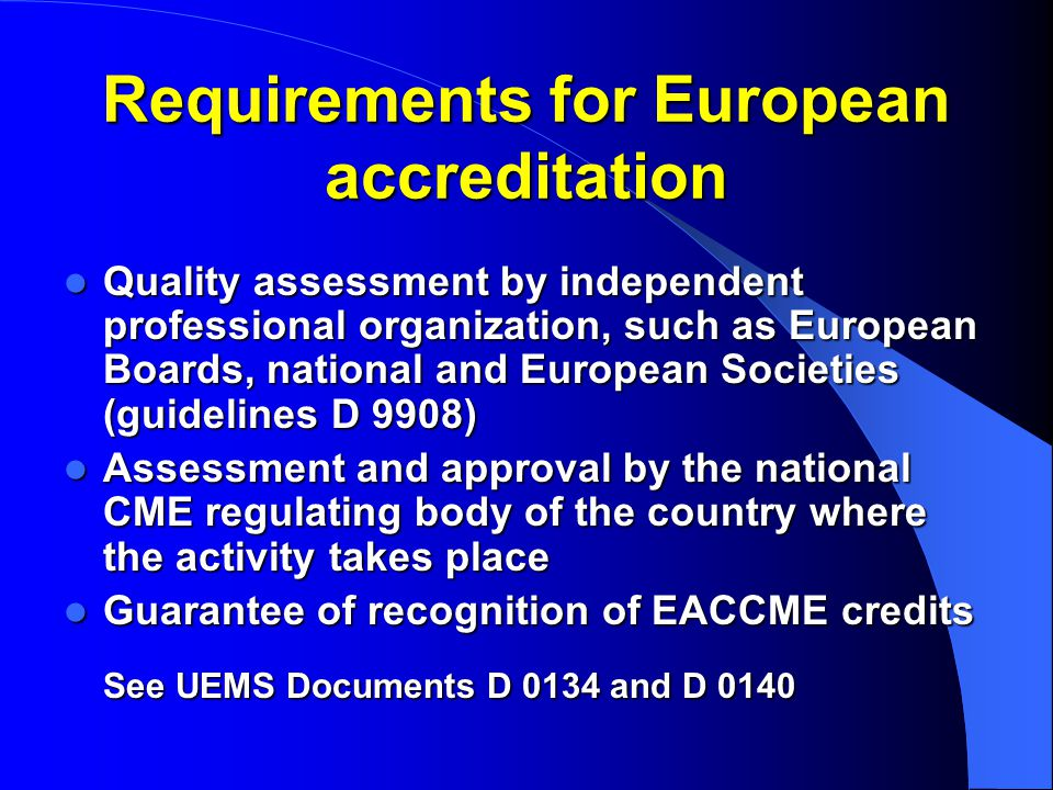 Requirements for European accreditation