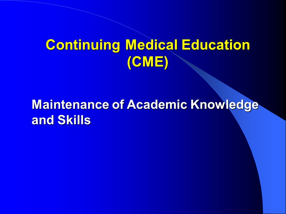 Continuing Medical Education (CME)