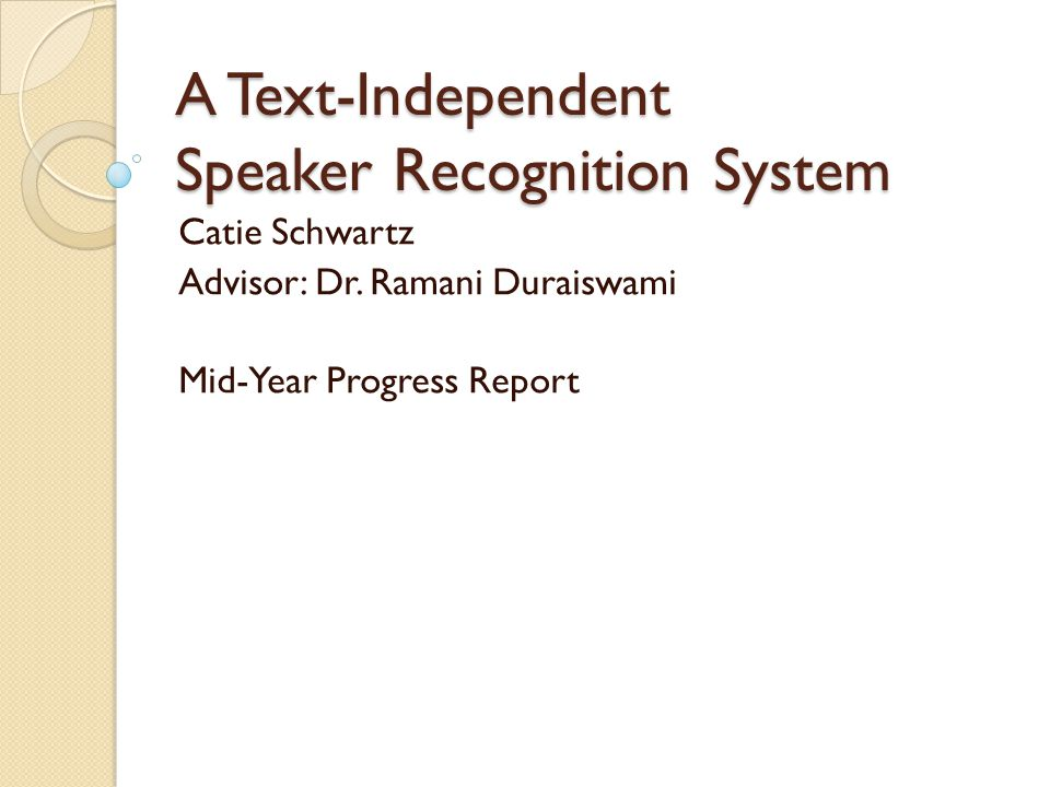 A Text-Independent Speaker Recognition System
