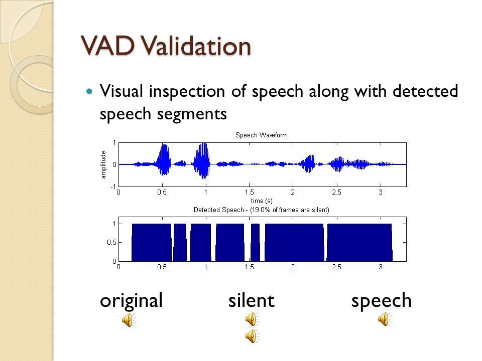 VAD Validation original silent speech