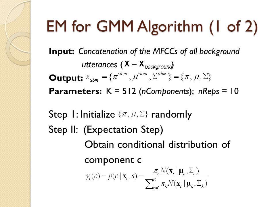 EM for GMM Algorithm (1 of 2)