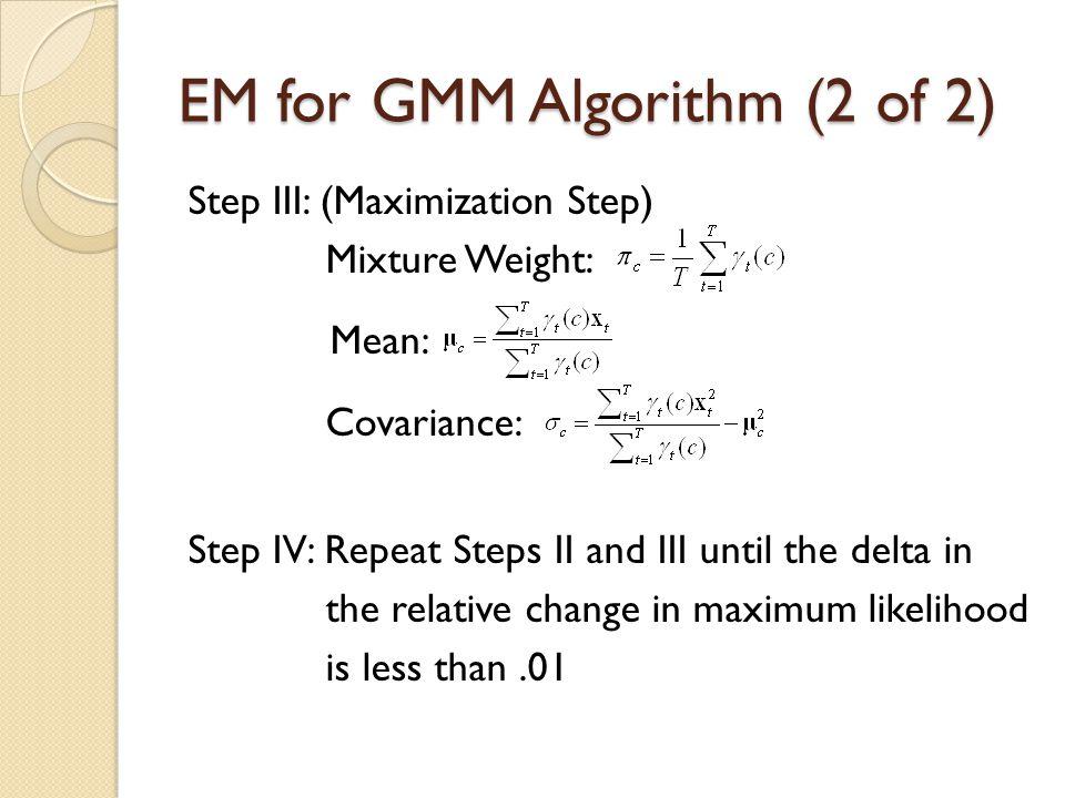 EM for GMM Algorithm (2 of 2)