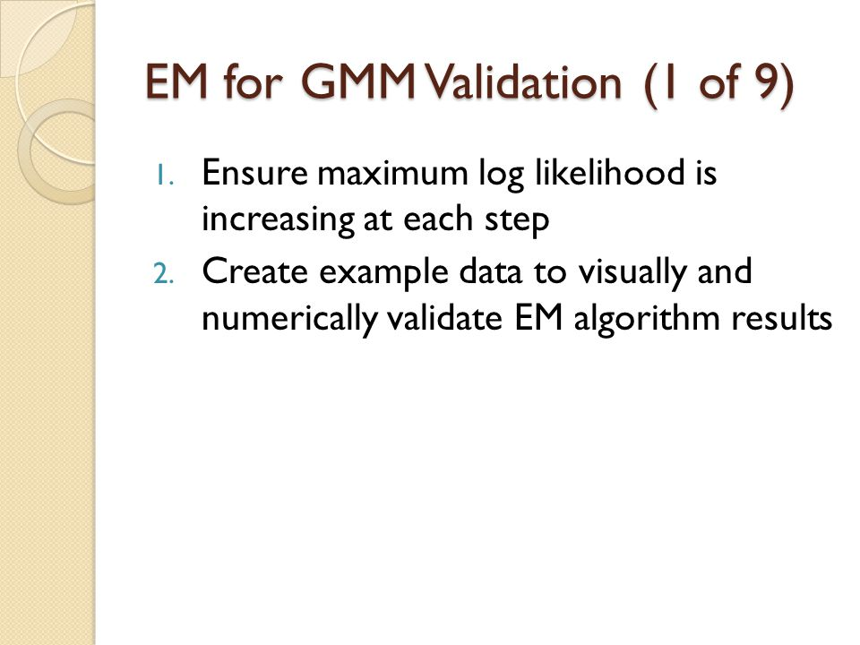 EM for GMM Validation (1 of 9)