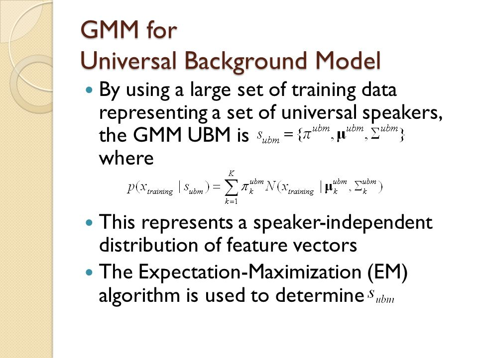 GMM for Universal Background Model