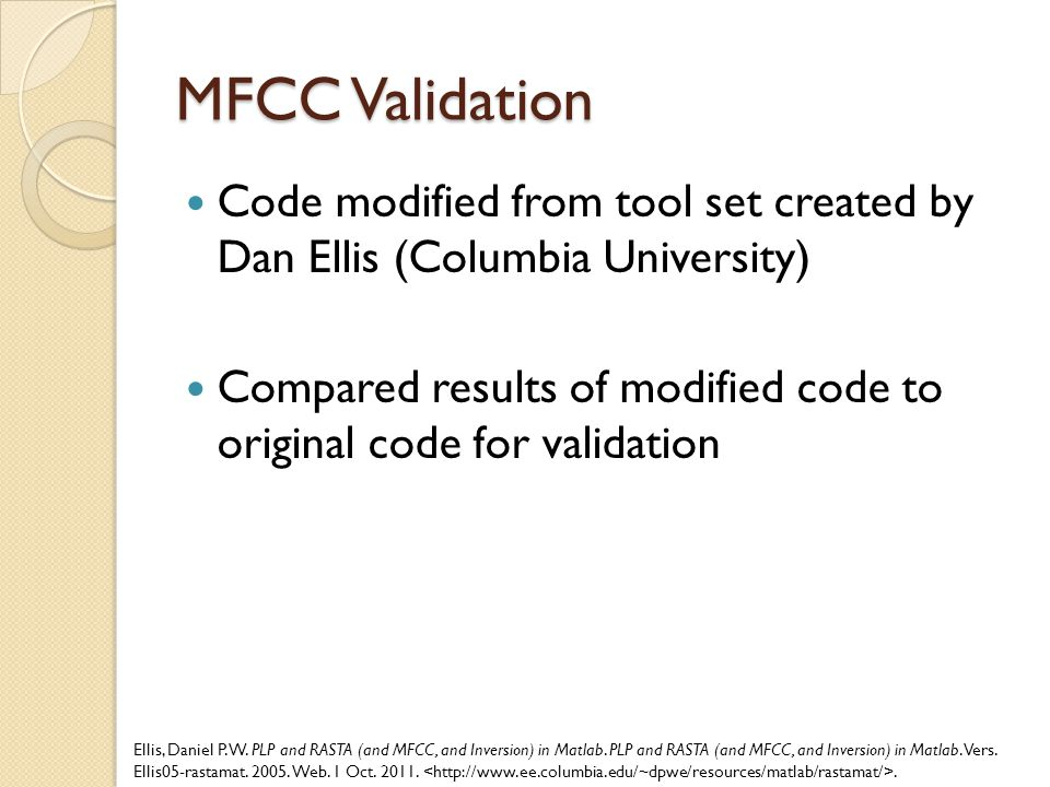 MFCC Validation Code modified from tool set created by Dan Ellis (Columbia University)