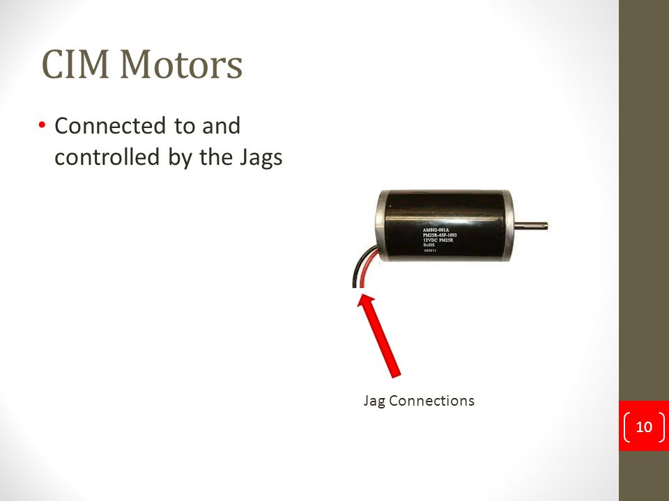 CIM Motors Connected to and controlled by the Jags Jag Connections