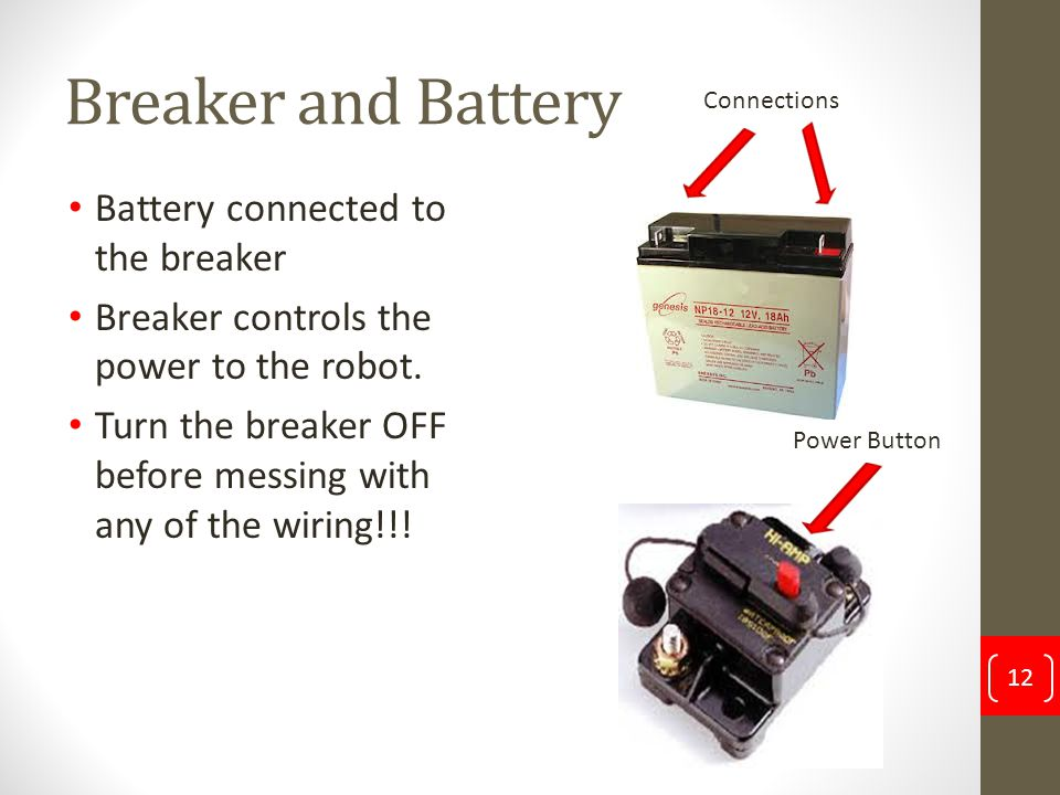 Breaker and Battery Battery connected to the breaker