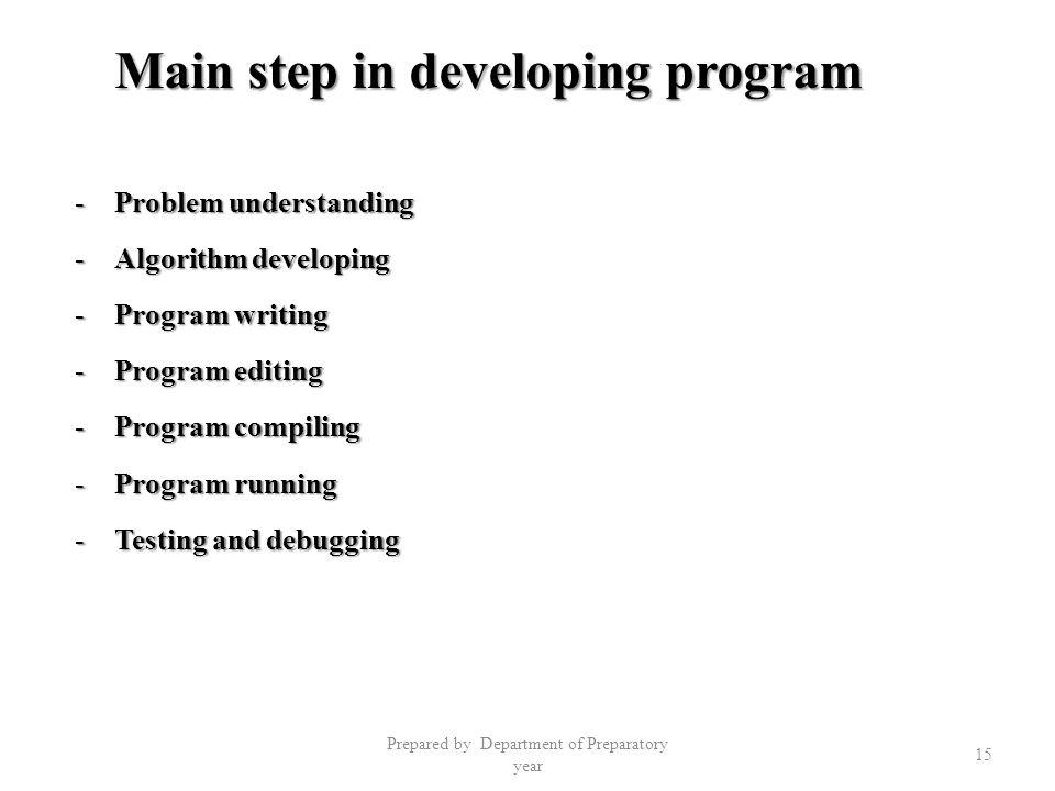Main step in developing program