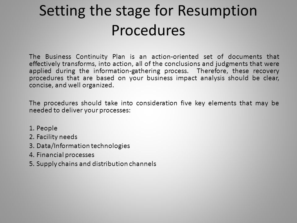 Setting the stage for Resumption Procedures