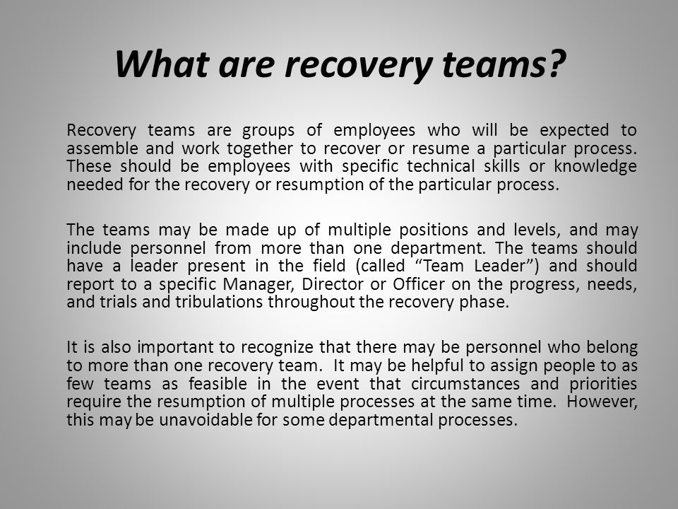 What are recovery teams