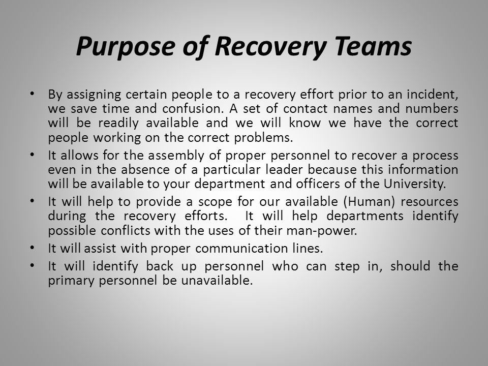 Purpose of Recovery Teams