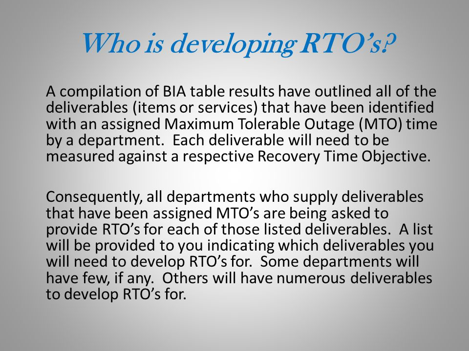 Who is developing RTO's