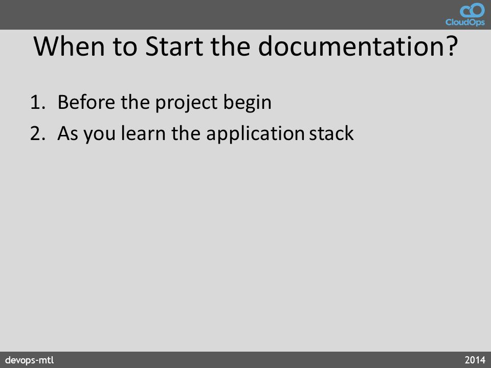 When to Start the documentation