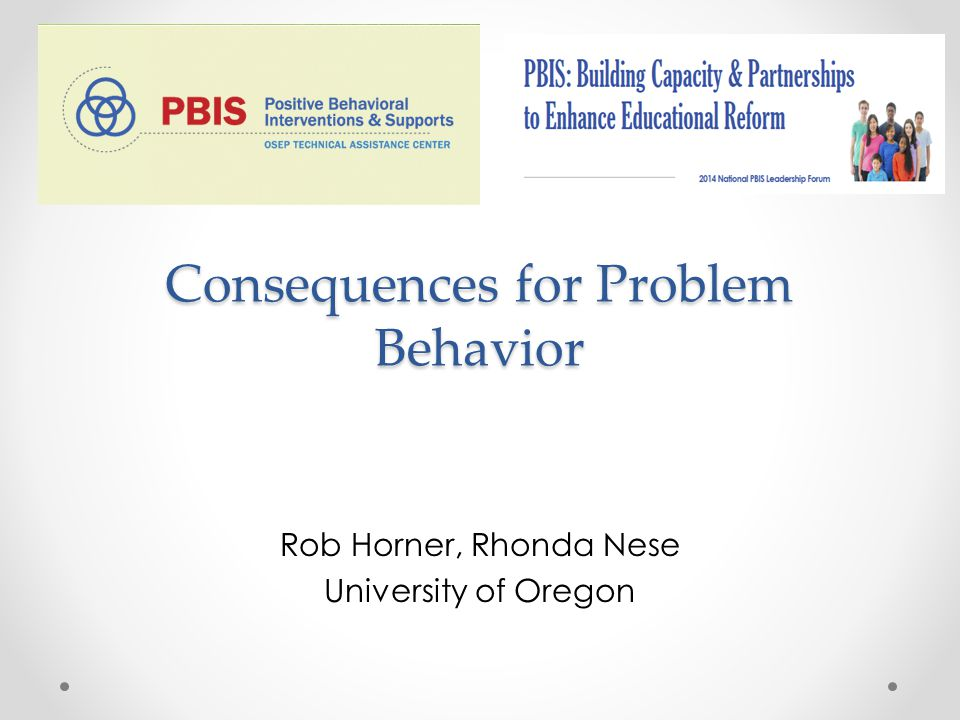 Consequences for Problem Behavior