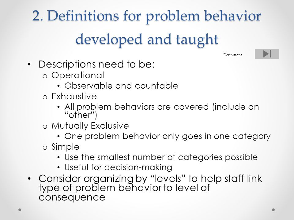 2. Definitions for problem behavior developed and taught