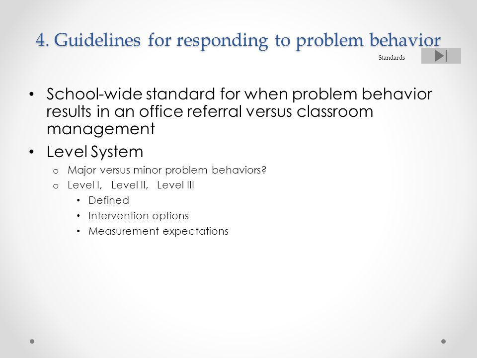 4. Guidelines for responding to problem behavior