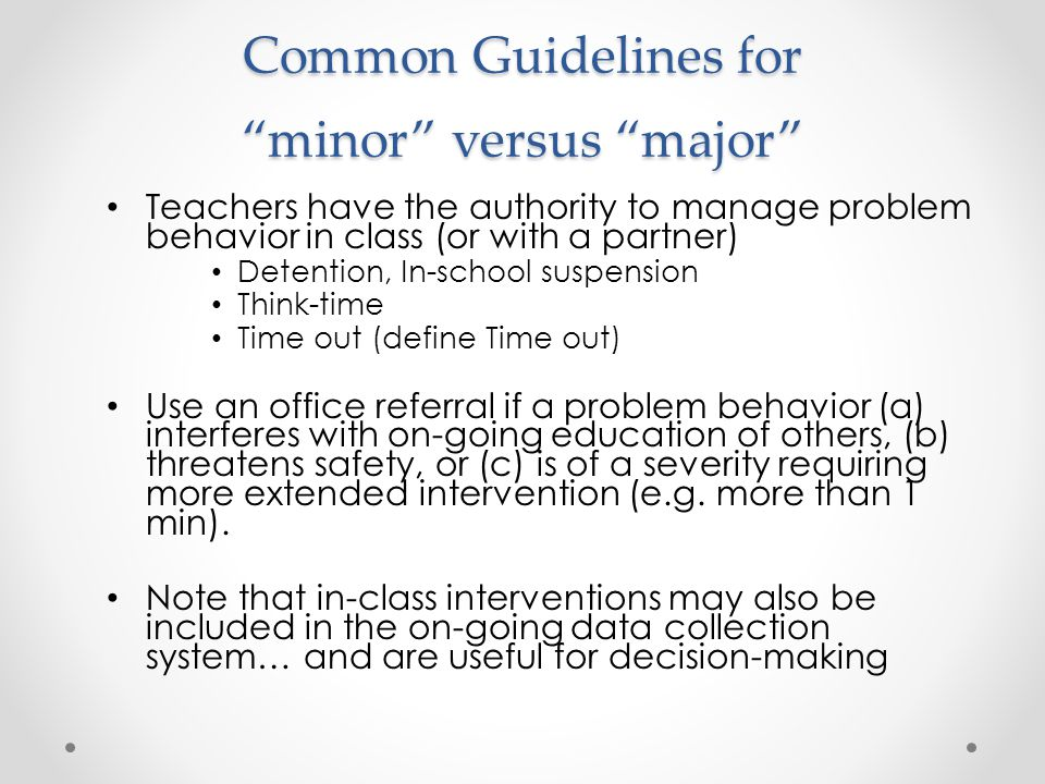 Common Guidelines for minor versus major