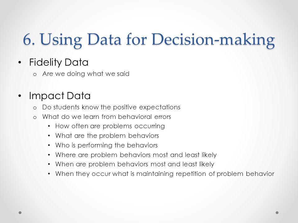 6. Using Data for Decision-making