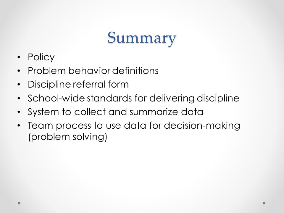 Summary Policy Problem behavior definitions Discipline referral form