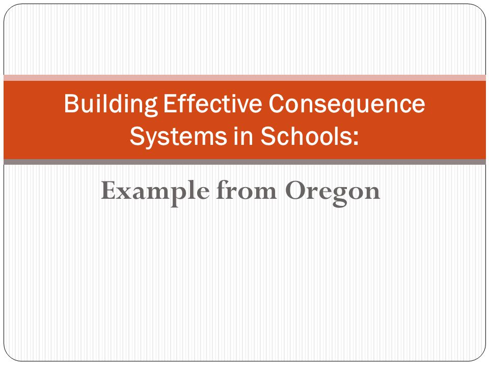 Building Effective Consequence Systems in Schools: