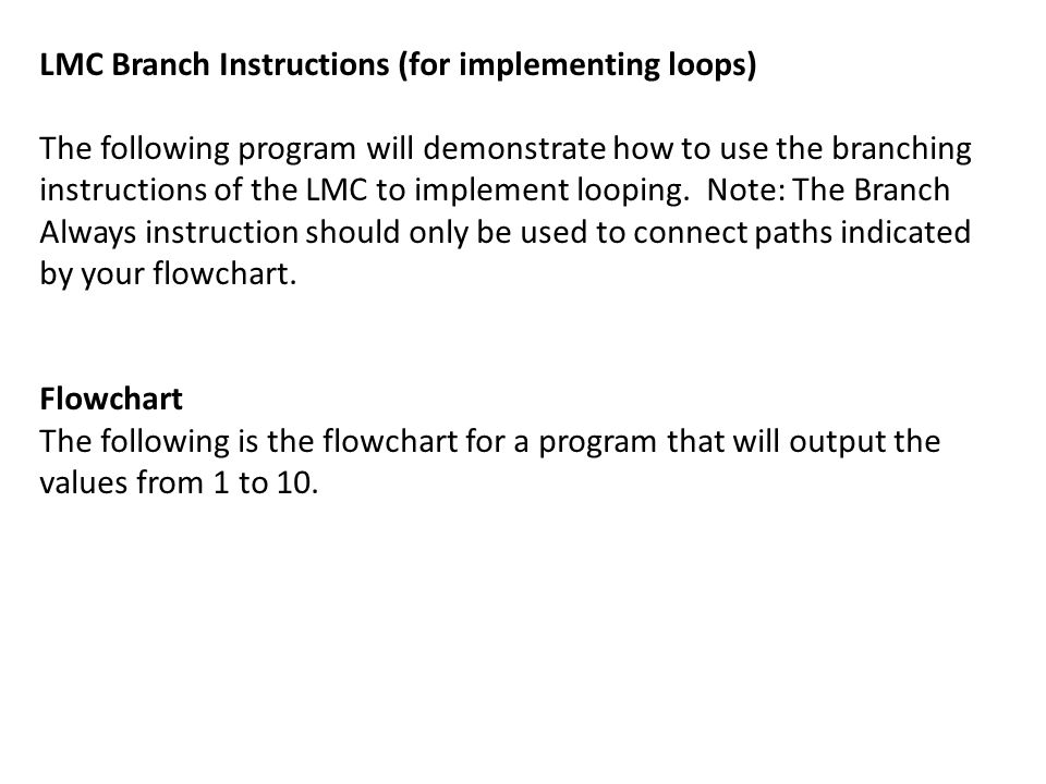 LMC Branch Instructions (for implementing loops)