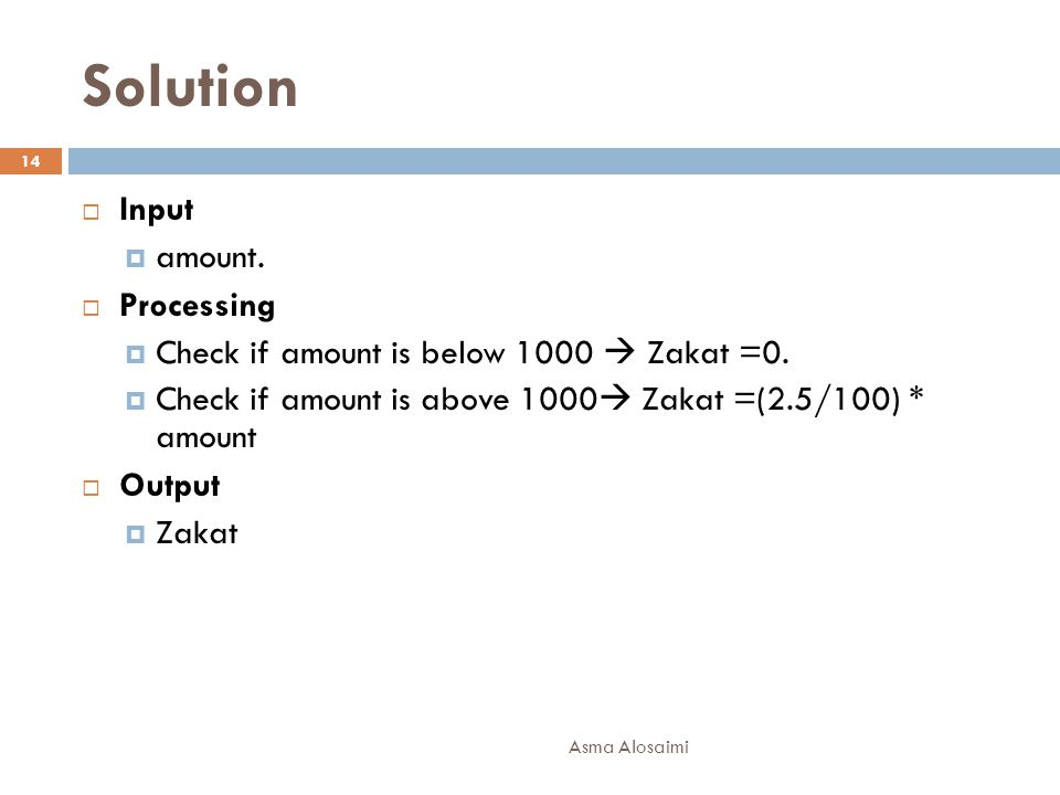 Solution Input amount. Processing
