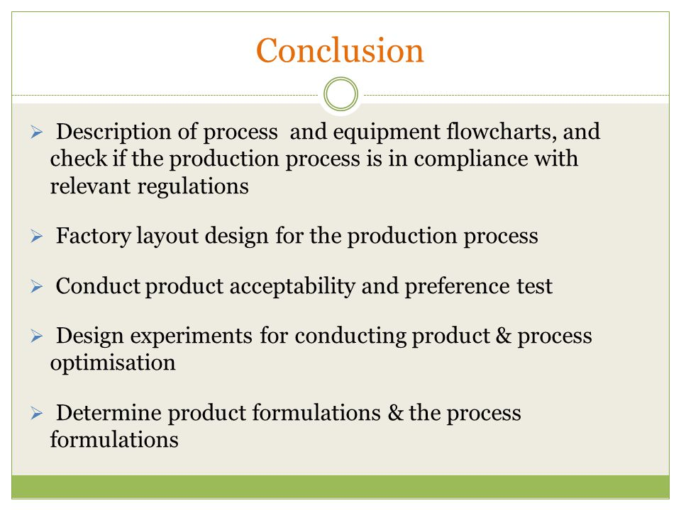 Conclusion Description of process and equipment flowcharts, and check if the production process is in compliance with relevant regulations.