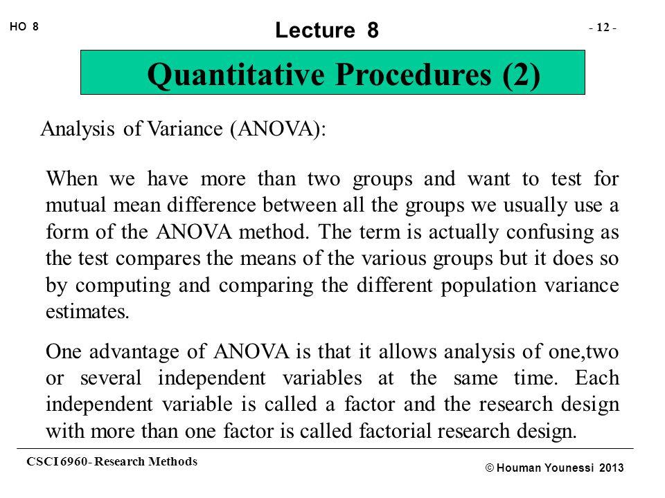Analysis of Variance (ANOVA):
