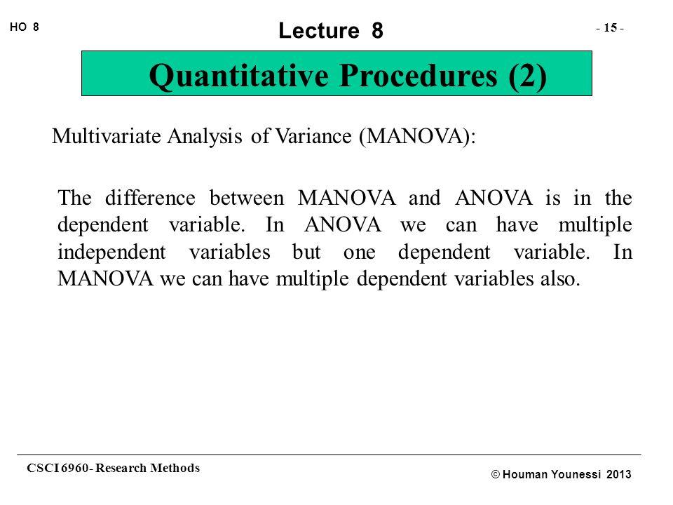 Multivariate Analysis of Variance (MANOVA):