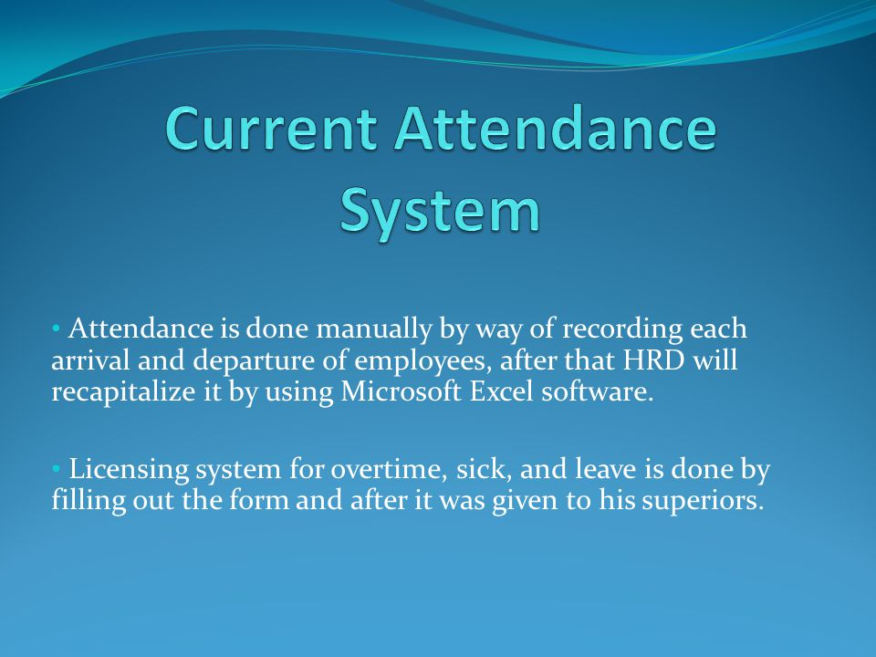 Current Attendance System