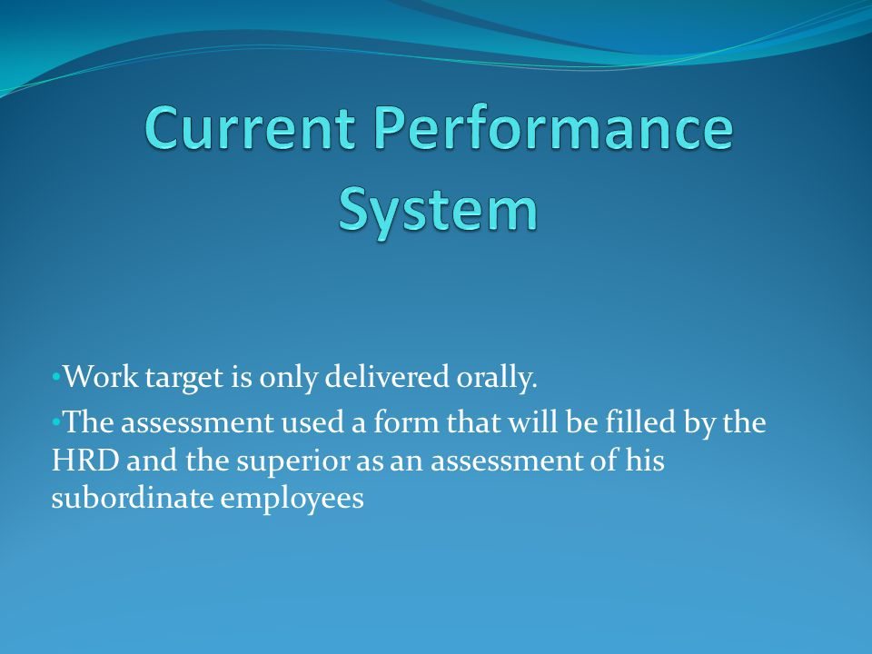 Current Performance System