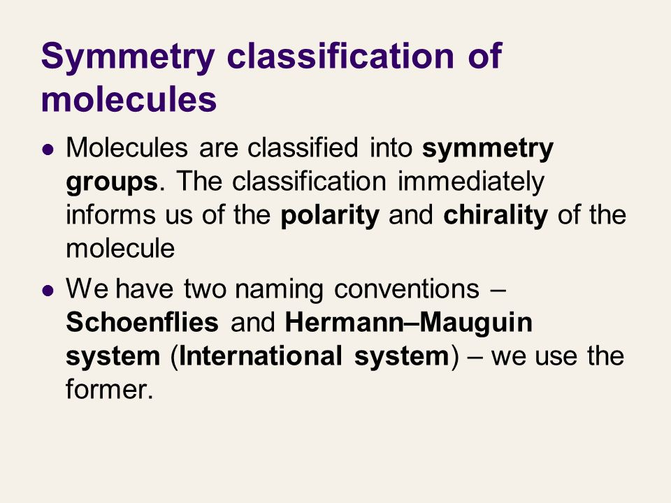 Symmetry classification of molecules