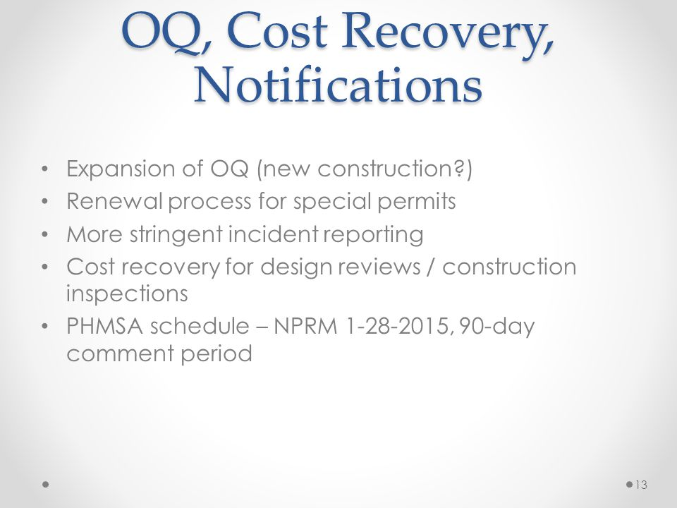 OQ, Cost Recovery, Notifications