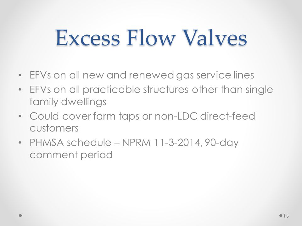 Excess Flow Valves EFVs on all new and renewed gas service lines
