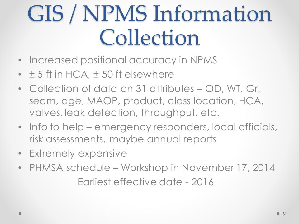 GIS / NPMS Information Collection