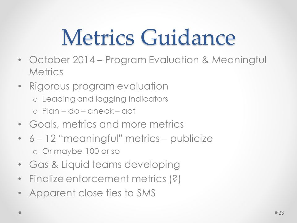 Metrics Guidance October 2014 – Program Evaluation & Meaningful Metrics. Rigorous program evaluation.