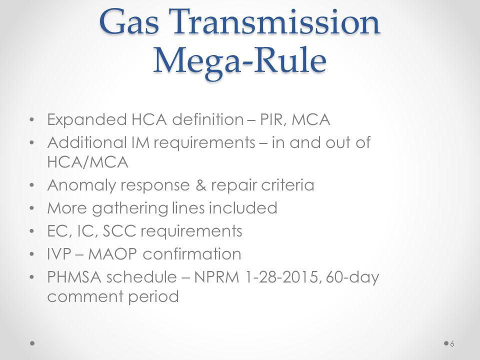 Gas Transmission Mega-Rule