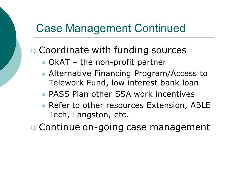 Case Management Continued