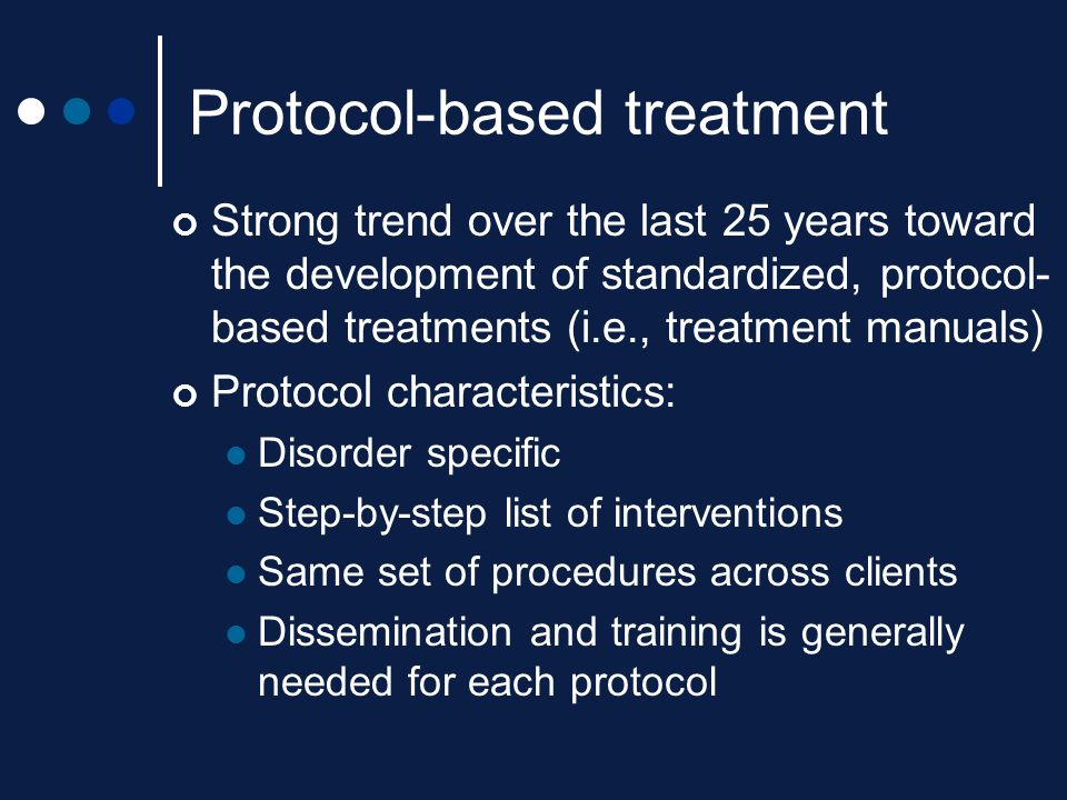 Protocol-based treatment