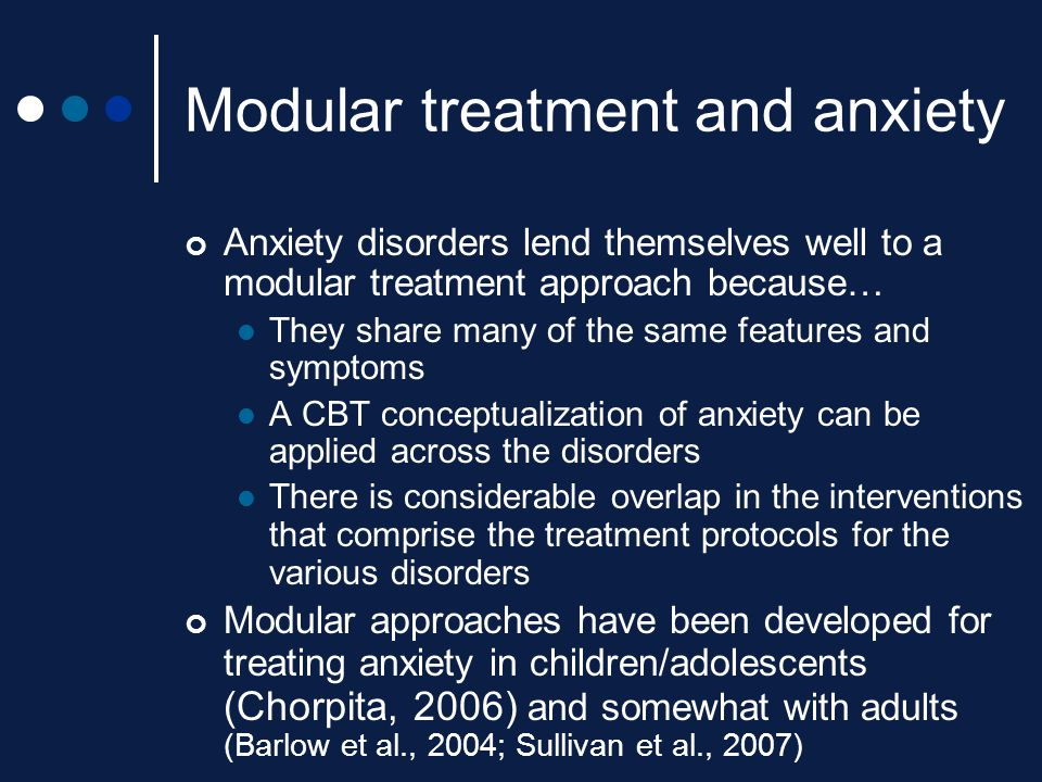 Modular treatment and anxiety