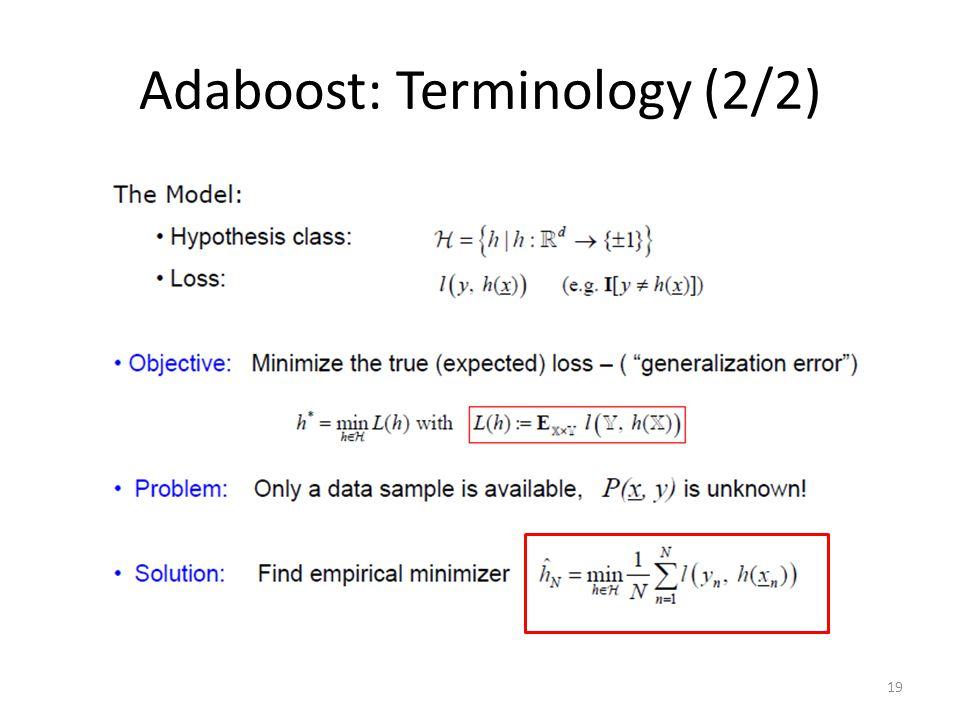 Adaboost: Terminology (2/2)