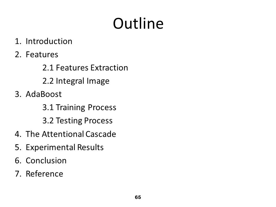 Outline 1. Introduction 2. Features 2.1 Features Extraction