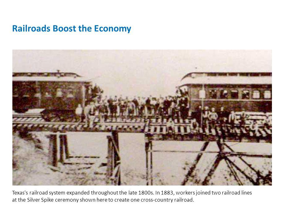 Railroads Boost the Economy
