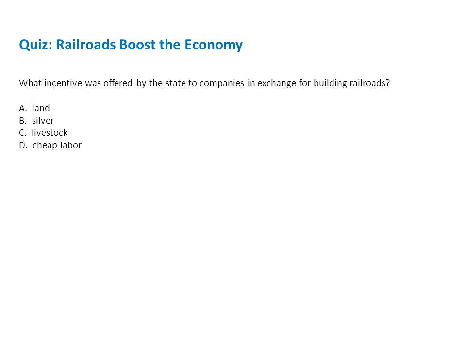 Quiz: Railroads Boost the Economy