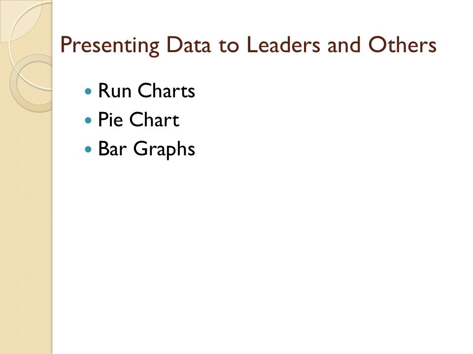 Presenting Data to Leaders and Others