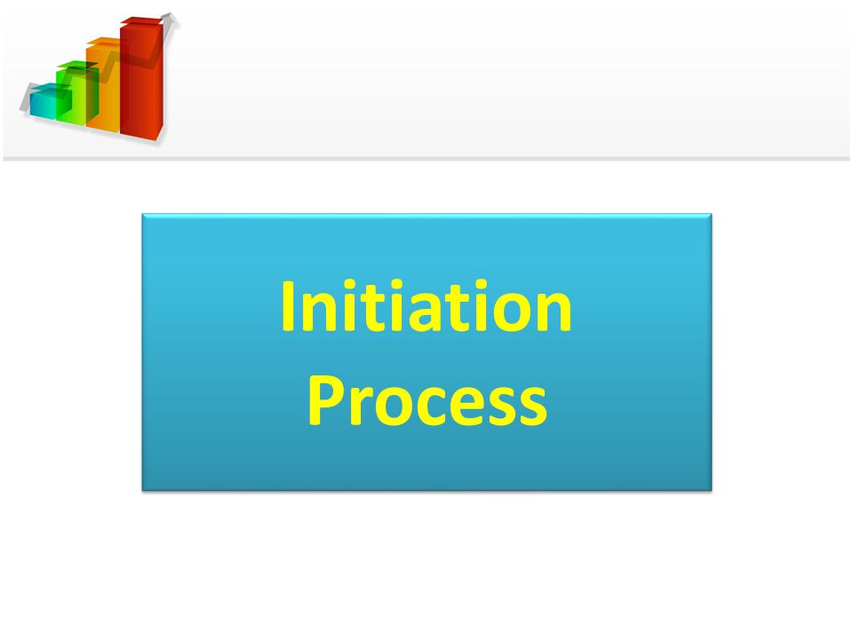 Initiation Process