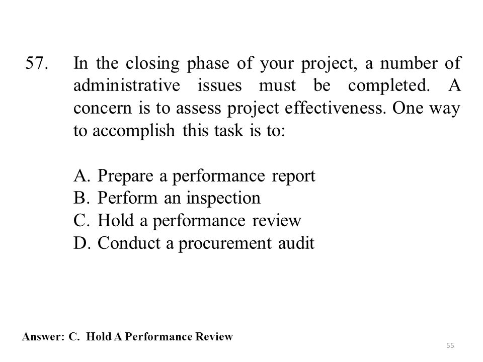 Prepare a performance report Perform an inspection