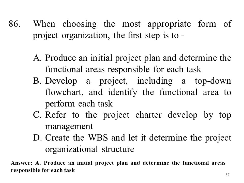 Refer to the project charter develop by top management