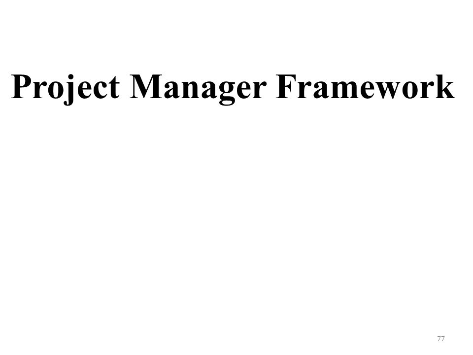 Project Manager Framework