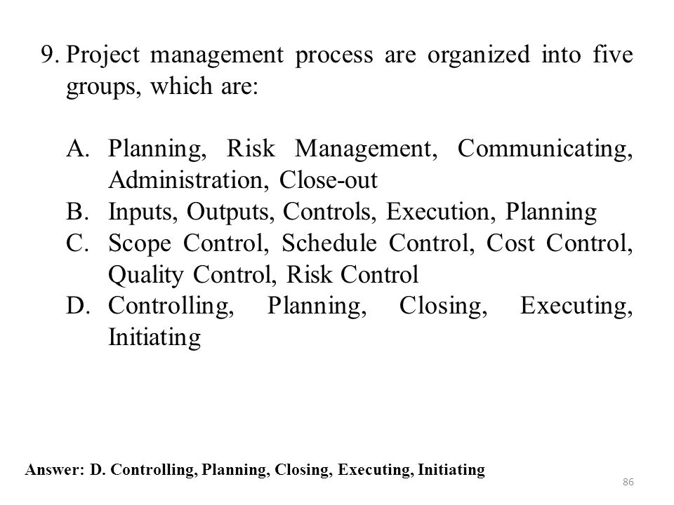 Planning, Risk Management, Communicating, Administration, Close-out
